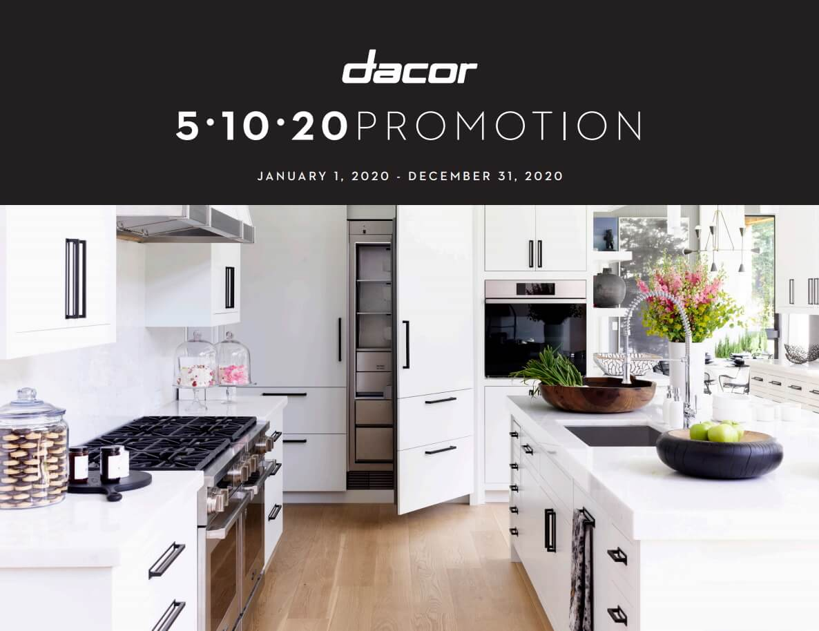 Dacor: 5 | 10 | 20 Promotion